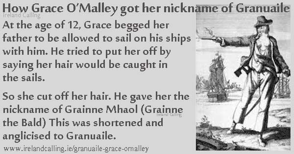 How Grace O'Malley got her nickname of Granuaile. Image copyright Ireland Calling