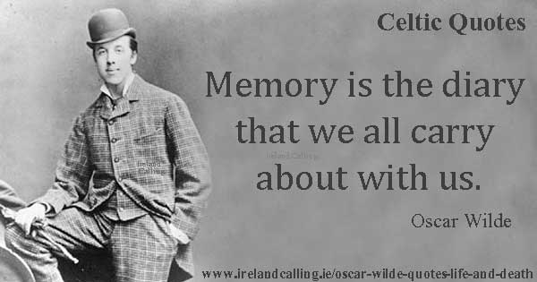 Oscar Wilde Quotes On Life And Death Ireland Calling