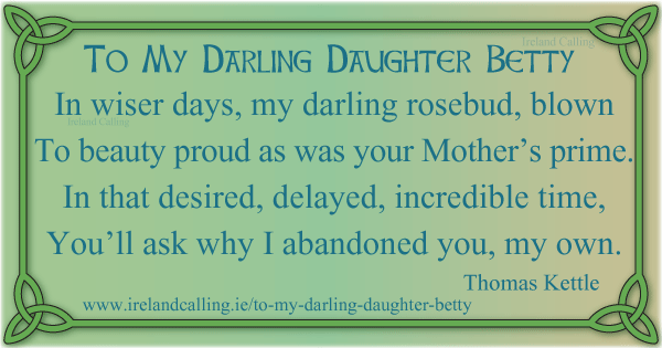 Thomas Kettle To My Darling Daughter Betty Image copyright Ireland Calling