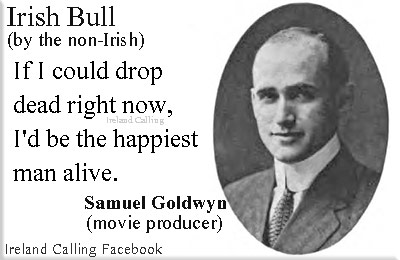 Example of Irish-Bull_Samuel_Goldwyn_If-I-could
