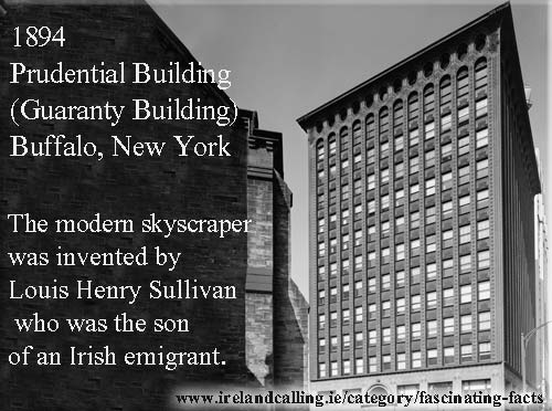 Louis Henry Sullivan invented the sky scraper