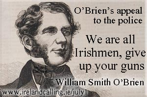 William Smith O'Brien pleas to police before he was shot