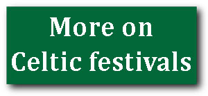 More on celtic festivals